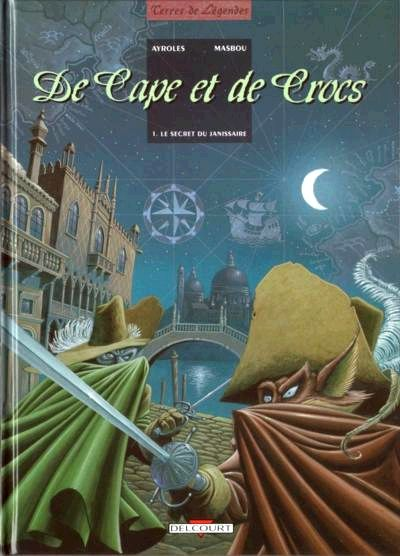 De Capes et de Crocs Tome 01
