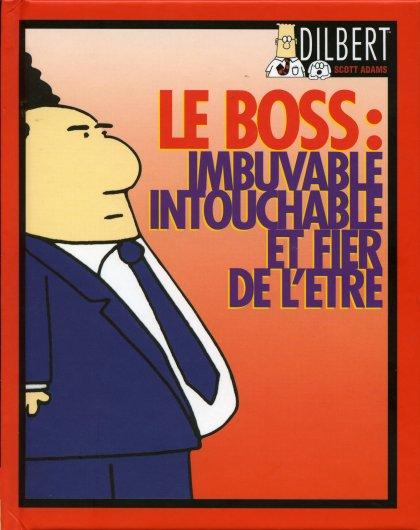 Couverture de Dilbert -4- (Vents d'Ouest) -1- Le Boss : imbuvable, intouchable et fier de l'être