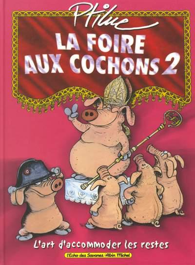 La Foire aux cochons tomes 1 et 2