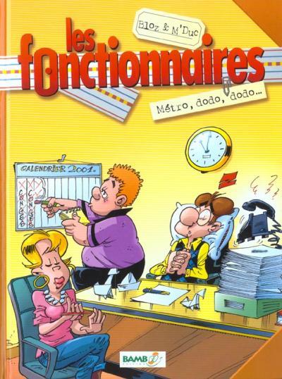 Les Fonctionnaires Tome 01