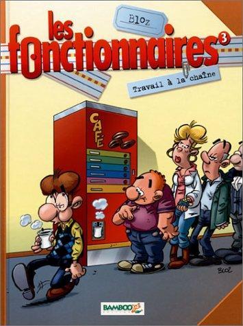 Les Fonctionnaires Tome 03