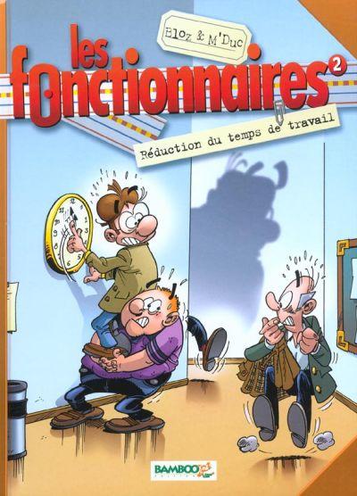 Les Fonctionnaires Tome 02