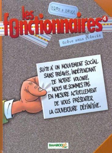 Les Fonctionnaires Tome 04