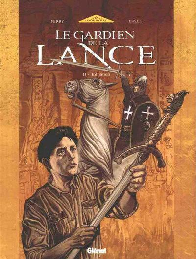 Le Gardien De La Lance Tome 02