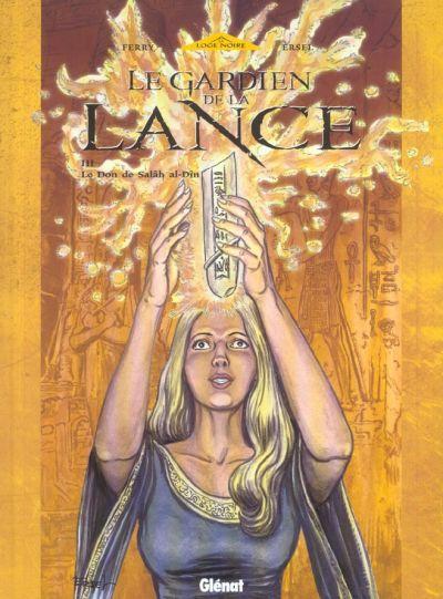 Le Gardien De La Lance Tome 03