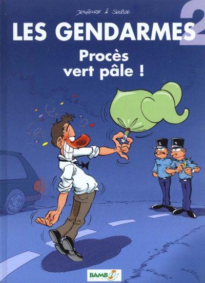 Les gendarmes Tome 2