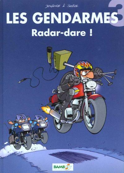 Les gendarmes Tome 3