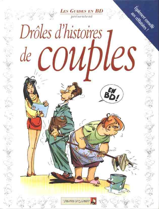 Les guides en BD présentent... -1- Drôles d'histoires de couples