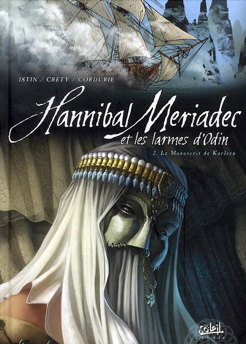 Hannibal Meriadec et les larmes d'Odin Tome 02