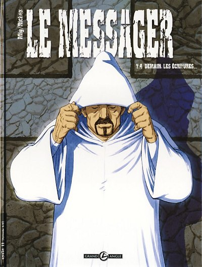 Le messager Tome 04