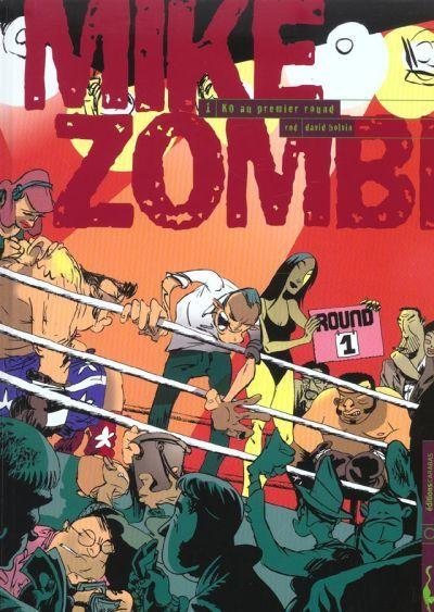 Mike Zombi Tome 1