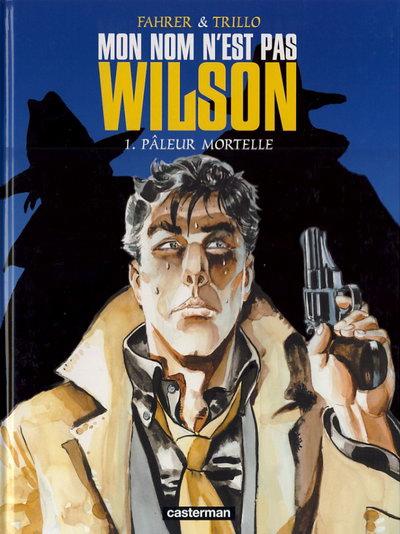 BD Mon nom n'est pas Wilson 3T french
