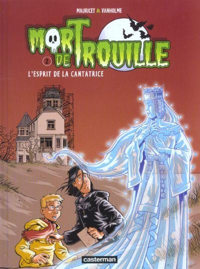 Mort de Trouille 2 tomes