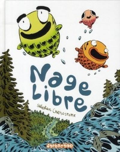 Nage Libre One shot