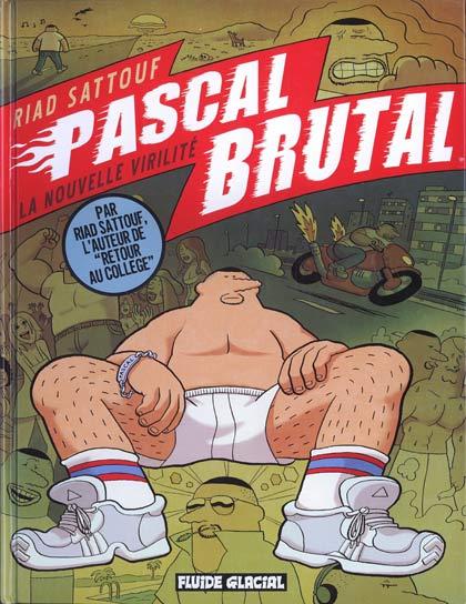Couverture de Pascal Brutal -1- La nouvelle virilité