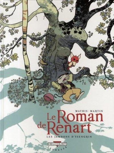 Le Roman de Renart Tome 1
