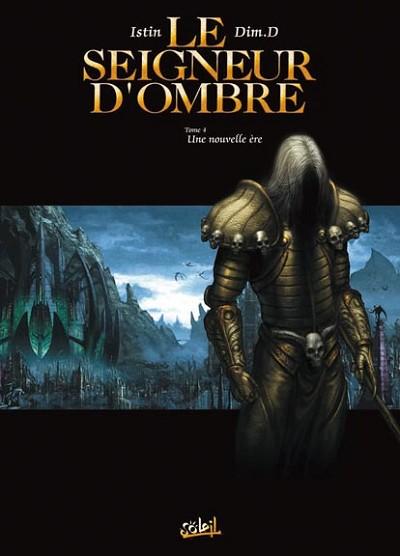 Le Seigneur d'ombre intégrale 4 tomes