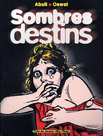 Sombres destins One shot