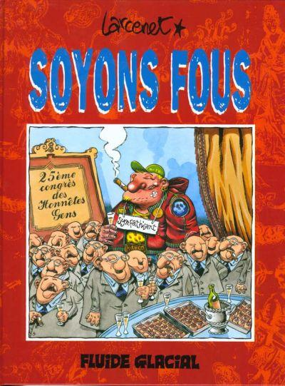 Soyons Fous Tome 01