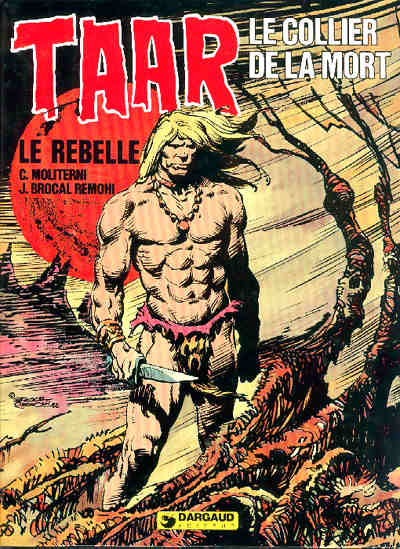 Taar le rebelle Tome 8
