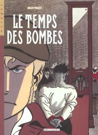 Le Temps des bombes Intégrale en un volume PDF