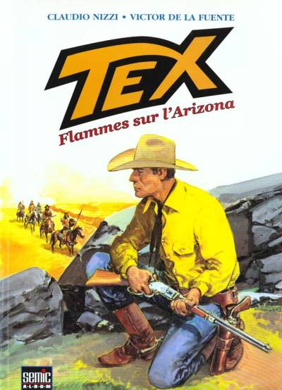 Couverture de Tex (Semic) -1- Flammes sur l'Arizona
