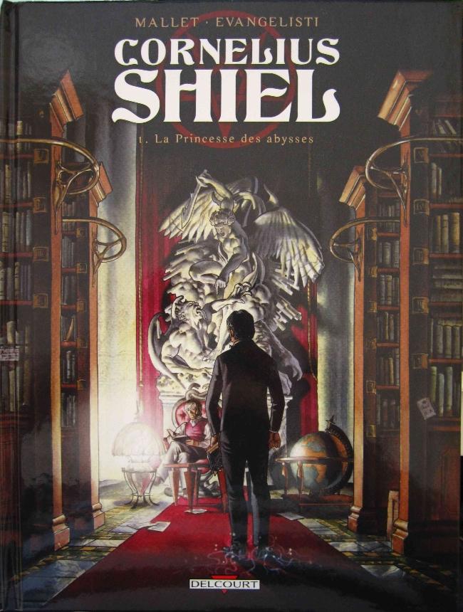 Cornelius Shiel Tome 1