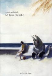 461x674 - Tour blanche (La) La tour blanche