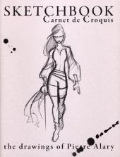(AUT) Alary -2- Sketchbook - Carnet de Croquis : the drawings of Pierre Alary