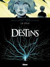 Destins -2- Le Fils
