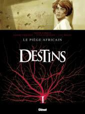 Destins -3- Le piège africain