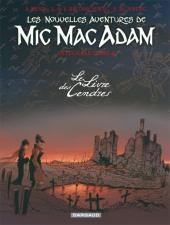 Mic Mac Adam (Les nouvelles aventures de) -INT4- Le Livre des cendres