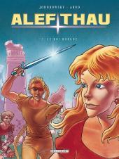 Les aventures d'Alef-Thau -3c- Le Roi borgne