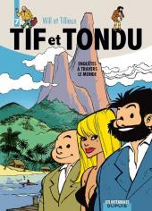 Tif et Tondu (Intégrale) -7- Enquêtes à travers le monde