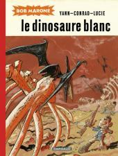 Bob Marone -INT- Le dinosaure blanc
