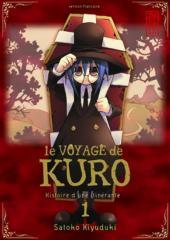Le voyage de Kuro -1- Tome 1