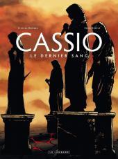 Cassio -4- Le Dernier Sang