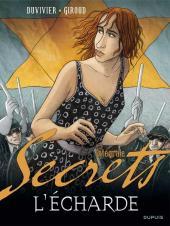 Secrets - L'écharde -INT- Intégrale