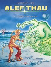 Les aventures d'Alef-Thau -6a2010- L'Homme sans réalité