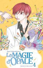 La magie d'opale -4- Tome 4