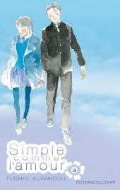 Simple comme l'amour -3- Tome 3