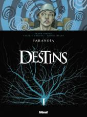 Destins -4- Paranoïa