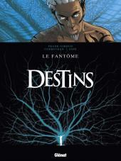 Destins -5- Le Fantôme