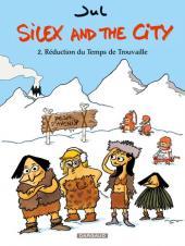 Silex and the city -2- Réduction du Temps de Trouvaille