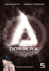 Dossier A. -5- L'Inaccessible Vérité