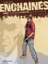 Enchaînés -2a- Le corrupteur