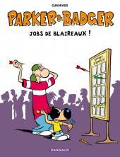 Parker & Badger - Jobs de blaireaux ! (best of)