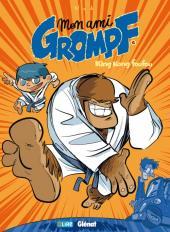 Mon ami Grompf -6- King Kong Foufou