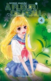 À fleur de peau (Asakura) -4- Tome 4