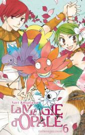 La magie d'opale -6- Tome 6